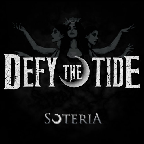 Defy the Tide - Soteria
